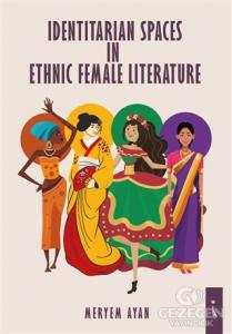 Identitarian Spaces In Ethnic Female Literature