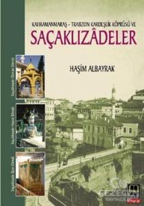 Kahramanmaraş - Trabzon Kardeşlik Köprüsü ve Saçaklızadeler