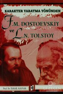 Karakter Yaratma Yönünden F.M. Dostoevskiy Ve L.N. Tolstoy