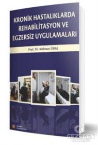 Kronik Hastalıklarda Rehabilitasyon ve Egzersiz Uygulamaları