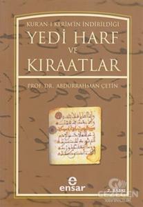 Kur'An-I Kerim'İn İndirildiği Yedi Harf Ve Kıraatlar