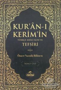 Kur'an-ı Kerim'in Türkçe Meali Alisi ve Tefsiri 2.Cilt