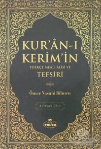 Kur'an-ı Kerim'in Türkçe Meali Alisi ve Tefsiri 6.Cilt