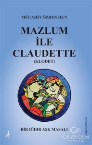 Mazlum İle Claudette (Klodet)