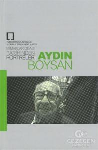 Mimarlar Odası Tarihinden Portreler: Aydın Boysan