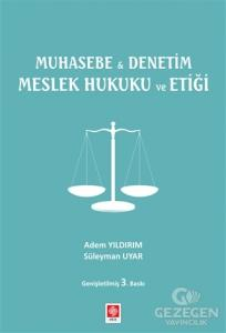 Muhasebe ile Denetim Meslek Hukuku ve Etiği