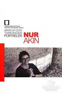 Nur Akın: Mimarlar Odası Tarihinden Portreler