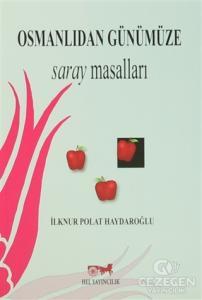 Osmanlıdan Günümüze Saray Masalları