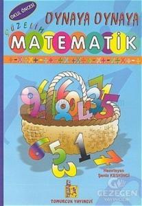 Oynaya Oynaya Güzelim Matematik