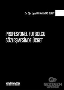Profesyonel Futbolcu Sözleşmesinde Ücret