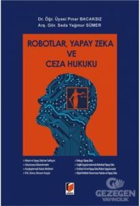 Robotlar, Yapay Zeka ve Ceza Hukuku