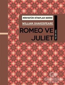 Romeo ve Juliet - Minyatür Kitaplar Serisi