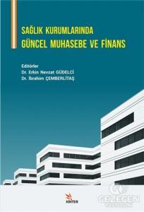 Sağlık Kurumlarında Güncel Muhasebe ve Finans