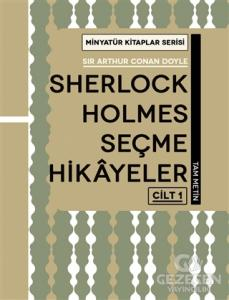 Sherlock Holmes Seçme Hikayeler Cilt 1 - Minyatür Kitaplar Serisi