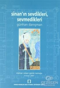 Sinan'ın Sevdikleri, Sevmedikleri