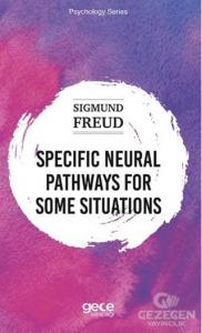 Specific Neural Pathways for Some Situations