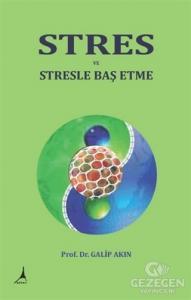 Stres ve Stresle Baş Etme