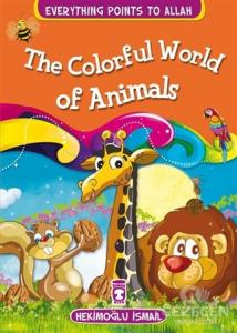 The Colorful World Of Animals