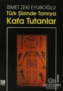 Türk Şiirinde Tanrıya Kafa Tutanlar