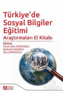 Türkiye'de Sosyal Bilgiler Eğitimi Araştırmaları El Kitabı