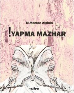 !Yapma Mazhar