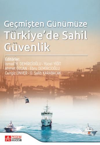 Geçmişten Günümüze Türkiye'de Sahil Güvenlik