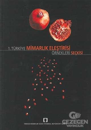 1. Türkiye Mimarlık Eleştirisi Örnekleri Seçkisi Kolektif TMOBB Mimarl