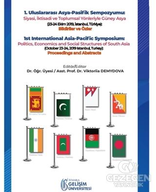1. Uluslararası Asya-Pasifik Sempozyumu: Siyasi, İktisadi ve Toplumsal Yönleriyle Güney Asya