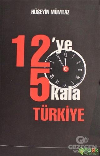 12'ye 5 Kala Türkiye
