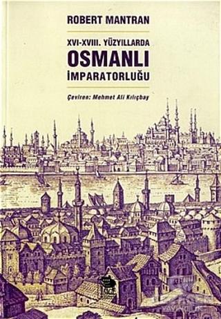 16 - 18. Yüzyıllarda Osmanlı İmparatorluğu