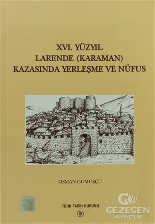 16. Yüzyıl Larende (Karaman) Kazasında Yerleşme ve Nüfus