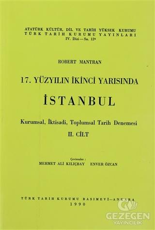 17. Yüzyılın İkinci Yarısında İstanbul Cilt: 2