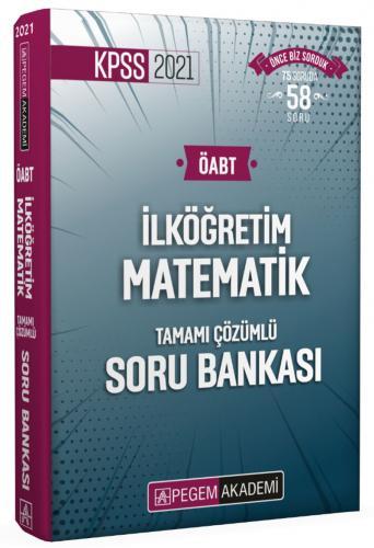 2021 KPSS ÖABT İlköğretim Matematik Tamamı Çözümlü Soru Bankası |Pegem Akademi Yayıncılık