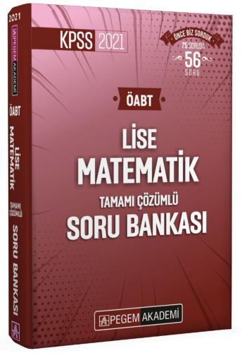 2021 KPSS ÖABT Lise Matematik Tamamı Çözümlü Soru Bankası |Pegem Akademi Yayıncılık