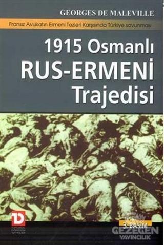 1915 Osmanlı-Rus Ermeni Trajedisi Fransız Avukatın Ermeni Tezleri Karşısında Türkiye Savunması