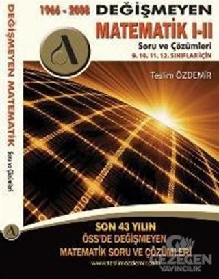 1966 - 2008 Değişmeyen Matematik 1-2 Soru ve Çözümleri
