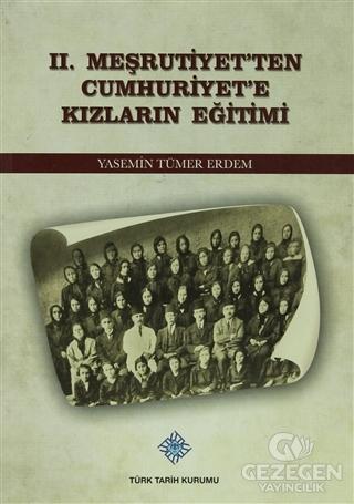 2. Meşrutiyet'ten Cumhuriyet'e Kızların Eğitimi