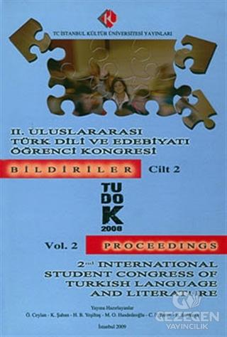 2. Uluslararası Türk Dili ve Edebiyatı Öğrenci Kongresi : Bildiriler Cilt: 1 (TUDOK 4 - 6 Austos 2008)