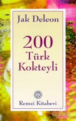 200 Türk Kokteyli