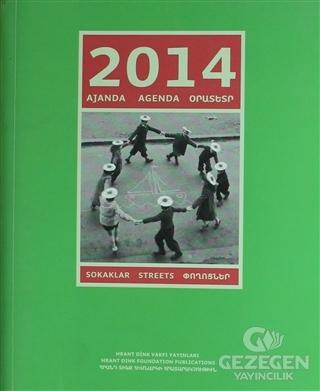 2014 Ajanda: Sokaklar