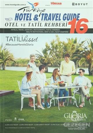 2016 Türkiye Otel ve Tatil Rehberi - 16 Hotel and Travel Guide
