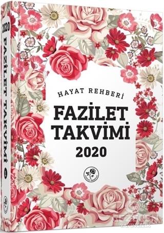 2020 Hayat Rehberi Fazilet Takvimi - Yurtiçi 6.Bölge Ciltli (2.Hamur)