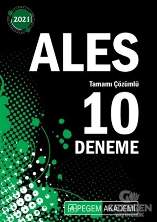 2021 ALES Tamamı Çözümlü 10 Deneme Kolektif Pegem Akademi Yayıncılık -
