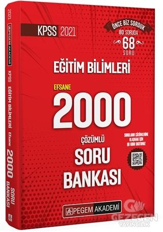 Pegem 2021 KPSS Eğitim Bilimleri EFSANE 2000 Soru Bankası Çözümlü Pege