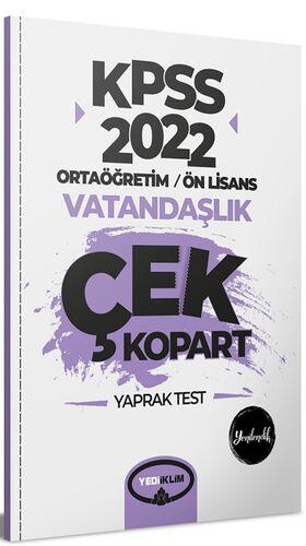 2022 KPSS Ortaöğretim Ön Lisans Genel Kültür Vatandaşlık Çek Kopart Yaprak Test