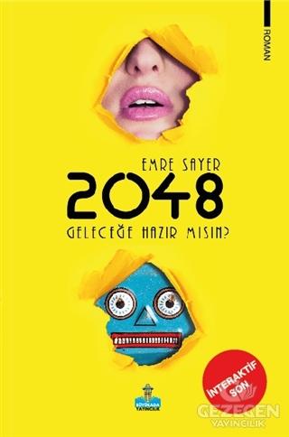 2048 Geleceğe Hazır Mısın?