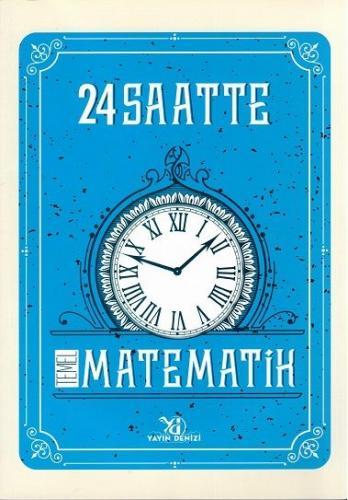 24 Saatte Temel Matematik   Sb- 2019
