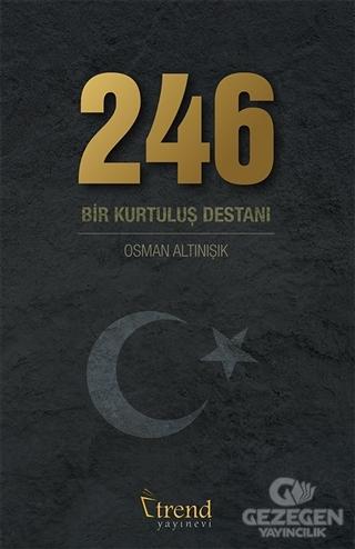 246 Bir Kurtuluş Destanı