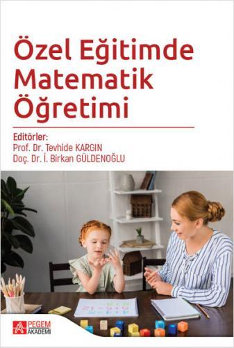 Özel Eğitimde Matematik Öğretimi