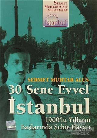 30 Sene Evvel İstanbul